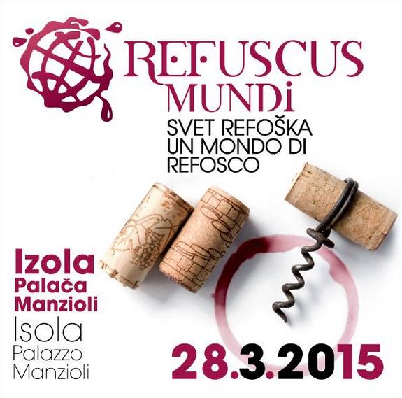 Refuscus Mundi - evento sul refosco a Izola